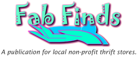 Fab Finds is a publication for non-profit Thrift Stores